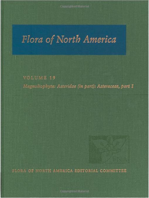 Flore d'Amérique du Nord, volume 1 des Astéridées, édité principalement par Luc Brouillet.